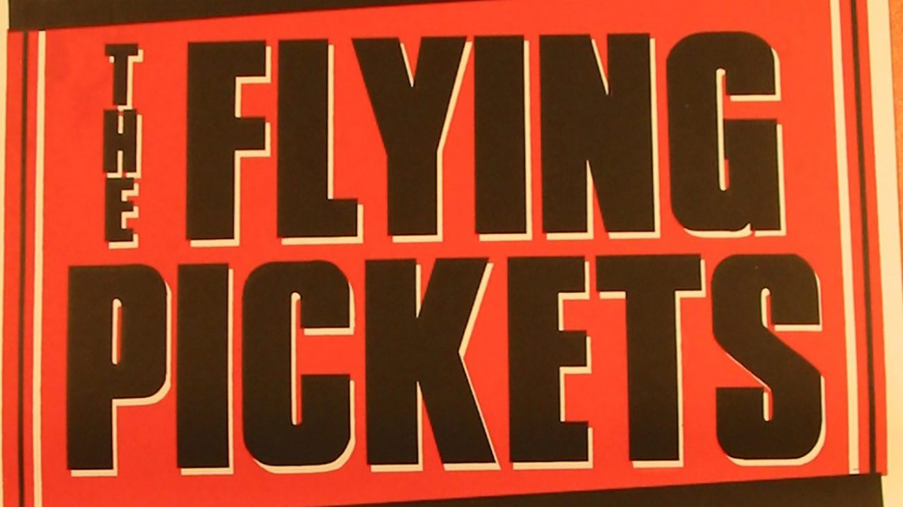 Poster for The Flying Pickets at the Albany Empire.