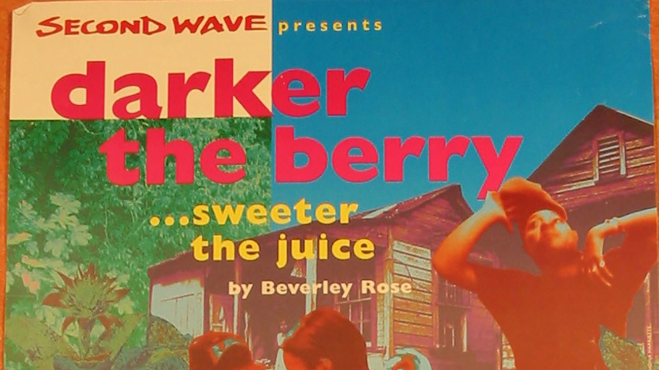 Poster from 'darker the berry... sweeter the juice' at the Albany Empire