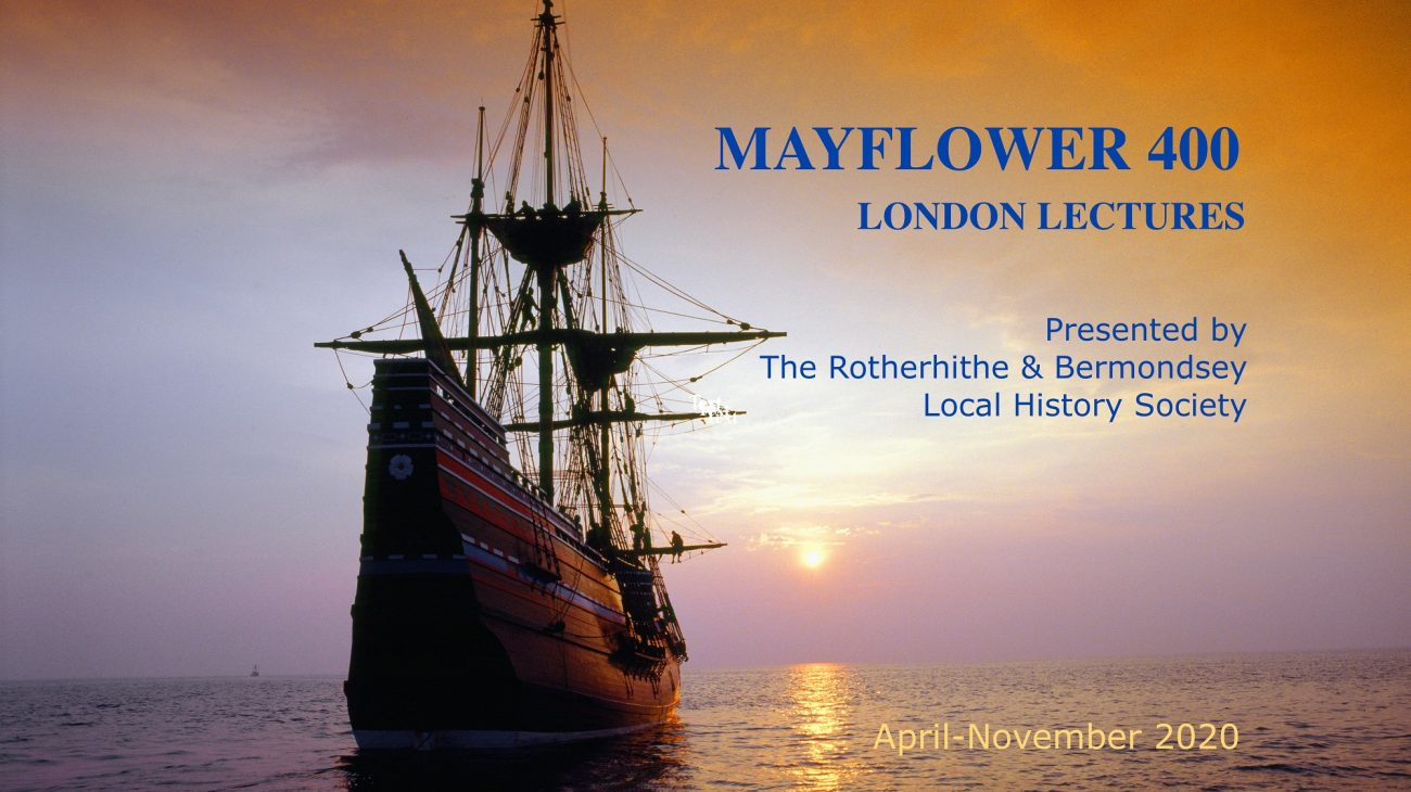 Mayflower 400 London Lectures: The Mayflower Compacted, by Rita Cruise O'Brien