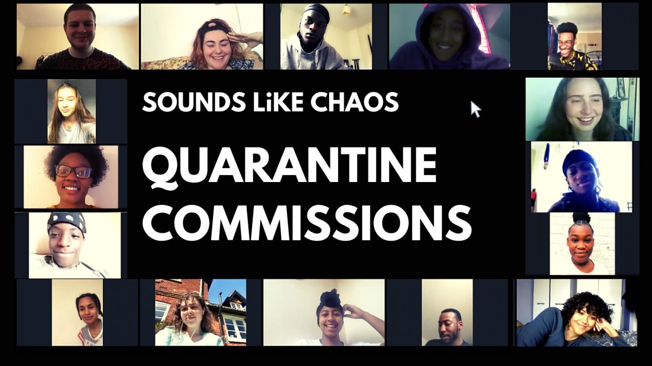 Sounds Like Chaos Quarantine Commissions