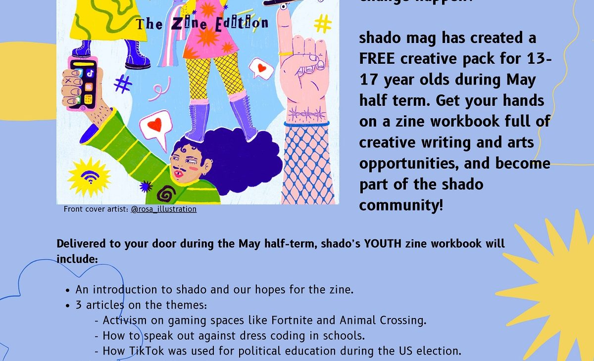 Shado's Youth zine workbook : Creative opportunity for young people aged 13-17
